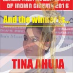 "Gorgeous Actress & Bollywood Diva Tina Ahuja to receive ""Emerging Talent & Debut Actress of Indian Cinema 2016"" at ILC Power Brand Award 2016"