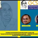 "GCS Conclave 2018 of Surana Educational institutions to recognize shining stars of Indian Education Sector, to debate ""Empowering Innovations in Transformational Leadership"" – EDUCATORS FOR EDUCATION"" in Bengaluru on 28th April 2018"